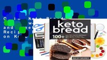 Online Keto Bread: 100+ Low-Carb Savory and Sweet Keto Bread Recipes For Busy People on Keto Diet