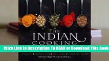 Online The Indian Cooking Course: Techniques - Masterclasses - Ingredients - 300 Recipes  For Trial