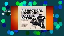 Full version  A Practical Handbook for the Actor  Review