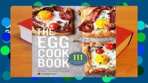 Online The Egg Cookbook: The Creative Farm-to-Table Guide to Cooking Fresh Eggs  For Full