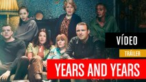 Tráiler de Years and years
