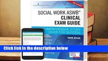 R.E.A.D Social Work Aswb Clinical Exam Guide, Second Edition: A Comprehensive Study Guide for
