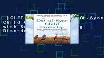[GIFT IDEAS] The Out-Of-Sync Child Grows Up: Coping with Sensory Processing Disorder in the