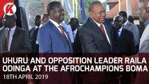 President Uhuru and Opposition Leader Raila Odinga at the AfroChampions Boma forum