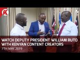 Deputy President William Ruto with Kenyan Content Creators