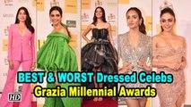 BEST & WORST Dressed Celebs at Grazia Millennial Awards