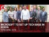 Microsoft Corporation to set up Tech Base in Kenya
