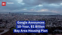 Google To Fix Housing In It's Community