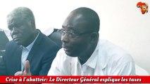 Crise à l'abattoir: Le Directeur Général explique les taxes