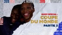 Le quiz de la Coupe du Monde féminine - Part 2