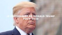 Le programme de Donald Trump pour 2020