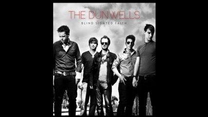 The Dunwells - Borrow Me