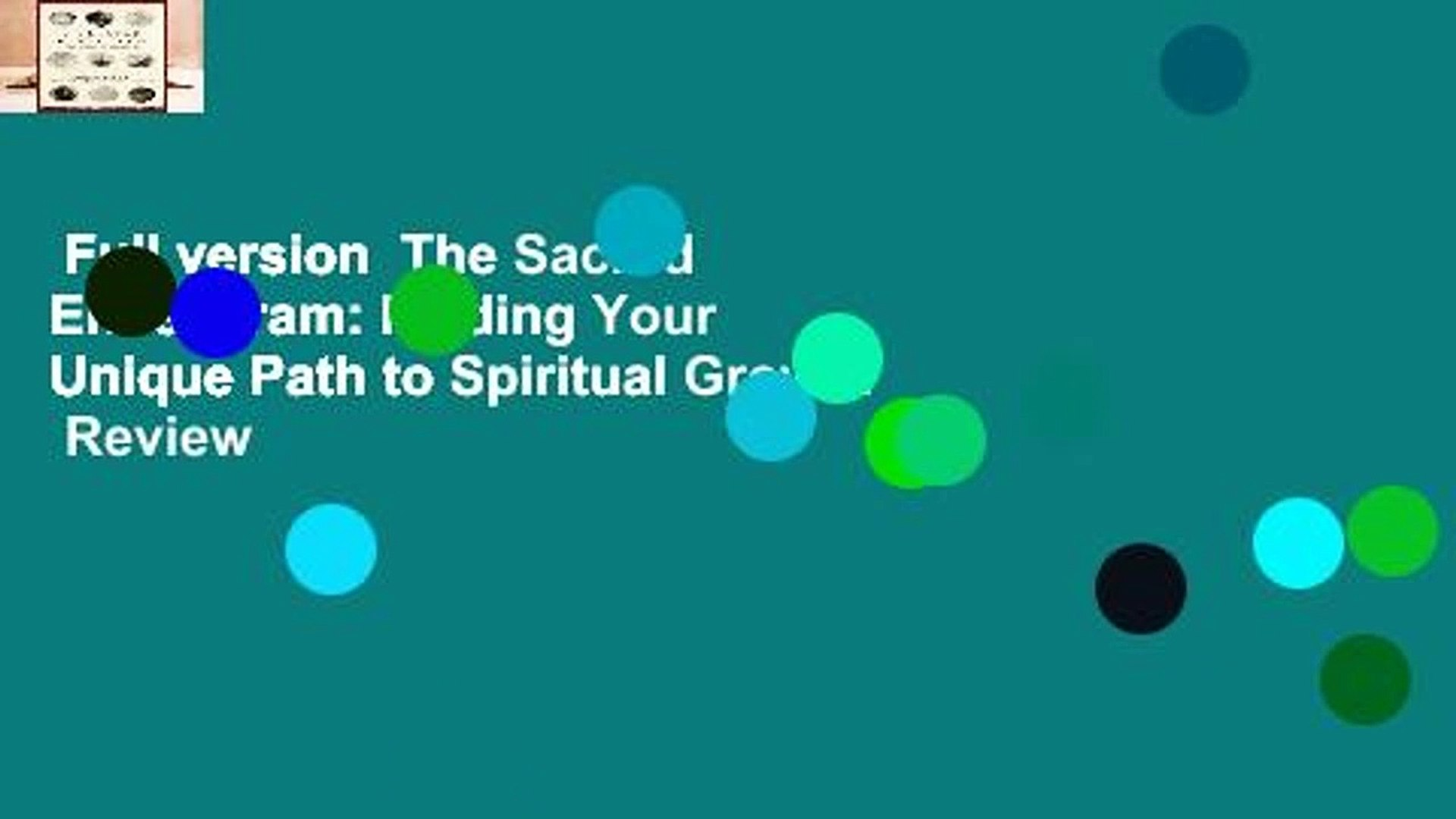 Full version  The Sacred Enneagram: Finding Your Unique Path to Spiritual Growth  Review