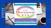 About For Books  The Hormone Fix: Burn Fat Naturally, Boost Energy, Sleep Better, and Stop Hot