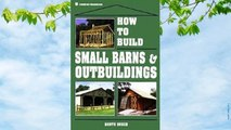 Online How to Build Small Barns  Outbuildings  For Kindle