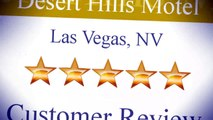 Desert Hills Motel Las Vegas Incredible 5 Star Review by by jeremyvargas287 at Citysearch