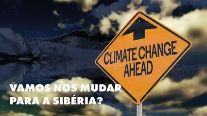 A Sibéria poderá ser o lugar perfeito para se viver em algumas décadas