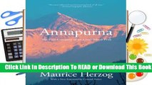Full E-book Annapurna: The First Conquest of an 8,000-Meter Peak  For Kindle