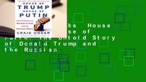 About For Books  House of Trump, House of Putin: The Untold Story of Donald Trump and the Russian