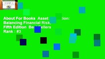 About For Books  Asset Allocation: Balancing Financial Risk, Fifth Edition  Best Sellers Rank : #3