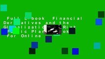 Full E-book  Financial Derivatives and the Globalization of Risk (Public Planet Books)  For Online