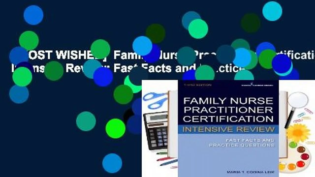 [MOST WISHED]  Family Nurse Practitioner Certification Intensive Review: Fast Facts and Practice