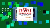 About For Books  The Peanut Allergy Epidemic: What's Causing It and How to Stop It  For Kindle