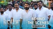 LUCIFER Behind The Scene - Segment 5   Mohanlal   Prithviraj Sukumaran   Antony Perumbavoor