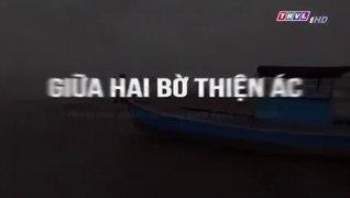 Giua Hai Bo Thien Ac Tap 30 Tap Cuoi Phim Viet Nam THVL1 Phi