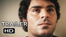 EXTREMELY WICKED SHOCKINGLY EVIL AND VILE Official Trailer 2 (2019) Zac Efron, Lily Collins Movie HD