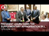 President Uhuru signs the Supplementary Appropriation Bill into Law