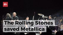 Metallica Wouldn't Be Around Without The Rolling Stones
