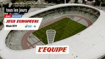 Minsk, bande annonce semaine - Multisports - Jeux Européens
