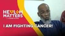Health Matters: I am Fighting Cancer!