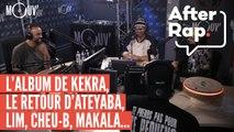 AFTER RAP : L'album de Kekra, le retour d'Ateyaba, LIM, Cheu-B, Makala...