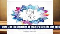 Online Zen as F*ck (Zen as F*ck Journals)  For Kindle