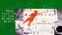 Dear Fahrenheit 451: Love and Heartbreak in the Stacks  For Kindle  Full E-book  Dear Fahrenheit