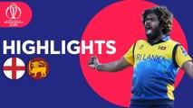 England v Sri Lanka - Match Highlights - ICC Cricket World Cup 2019