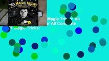 About For Books  101 Magic Tricks: All for Magic and Magic for All Complete    101 Magic Tricks:
