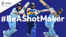 Oppo -BeAShotMaker - England vs Sri Lanka - Shot of the Day - ICC Cricket World Cup 2019