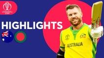 Australia vs Bangladesh - ICC Cricket World Cup 2019 - Match Highlights