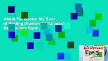 About For Books  My Book of Pasting (Kumon Workbooks)  Best Sellers Rank : #1
