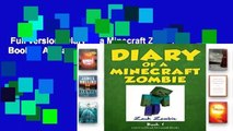 Full version  Diary of a Minecraft Zombie Book 1: A Scare of A Dare  For Kindle