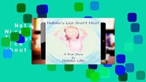 Natalie's Lice Aren't Nice!: There are Good Things about Having Lice and Bad Things about Having