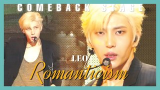 [Comeback Stage] LEO - Romanticism, 레오 - 로맨티시즘  Show Music core 20190622
