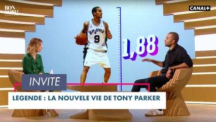 Légende : la nouvelle vie de Tony Parker - Bonsoir! du 22/06 - CANAL+