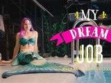 Mon job de rêve: je suis une sirène