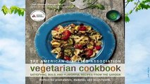 Full version The American Diabetes Association Vegetarian Cookbook: Satisfying, Bold, and