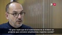 Carles Campuzano, sobre els reptes del sobiranisme