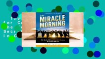 The Miracle Morning for College Students: The Not-So-Obvious Secrets to Success in College and